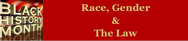 Race, Gender, & the Law